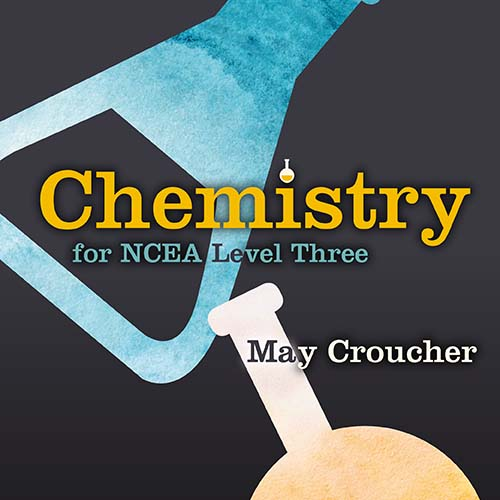 Chemistry for NCEA Level Three